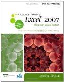 New Perspectives on Microsoft Office Excel 2007, Comprehensive, Premium Video Edition (New P...