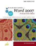 New Perspectives on Microsoft Office Word 2007, Introductory, Premium Video Edition (Availab...
