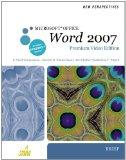 New Perspectives on Microsoft Office Word 2007, Brief, Premium Video Edition (New Perspectiv...