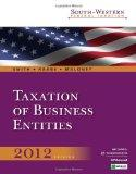 South-Western Federal Taxation 2012: Taxation of Business Entities, 15th Edition