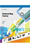 Keyboarding Course: Lessons 1-25 Keyboarding Course