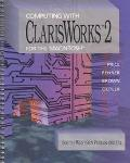 Computing With Clarisworks 2 for the Macintosh
