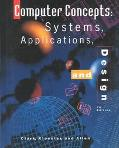 Computer Concepts Systems, Applications, and Design