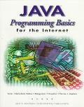 Java Programming Basics for the Internet For Use With Microsoft Visual J++ Ver. 1.1