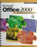 Microsoft Office 2000 Introductory Course