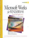 Microsoft Works for Windows 95 Tutorial & Applications