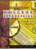 College Keyboarding: Microsoft Word 6.0/7.0 : Complete Course, Lessons 1-180