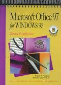 Microsoft Office 97 for Windows 95 Tutorial & Applications