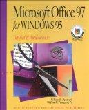 Microsoft Office 97 for Windows 95: Tutorial & Applications