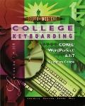 Wordperfect Complete Course, College Keyboarding
