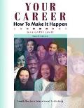 Your Career How to Make It Happen