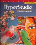 Using Hyperstudio A Complete Tutorial for Windows and Macintosh