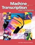 Machine Transcription and Dictation