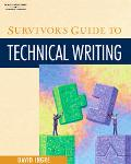Survivor's Guide to Technical Writing