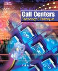 Call Centers Technology & Techniques