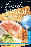 Inside the World's Developmental Finance Institutions