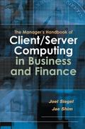 Manager's Handbook of Client/Server Compuring in Business and Finance