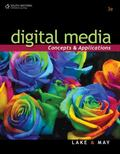 Digital Media: Concepts and Applications (Digital Video Production)