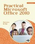 Practical Microsoft Office 2010 (Microsoft Office 2010 Print Solutions)