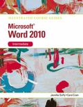 Illustrated Course Guide: Microsoft Word 2010 Intermediate (Illustrated Series: Course Guides)