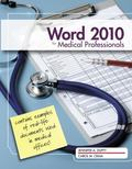 Microsoft Word 2010: Medical Professionals (Illustrated Series: Medical Professionals)