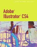 Adobe  Illustrator  CS4 - Illustrated (Illustrated (Course Technology))