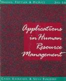 Applications in Human Resource Management: Cases, Exercises, & Skill Builders