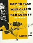 How to Pack Your Career Parachute: A Guide to Successful Job Hunting
