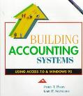 Building Accounting Systems Using Access 7.0 & Windows 95