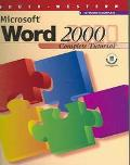Microsoft Word 2000: Complete Tutorial