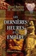 Dernières Heures D'un Empire : Siège de Queretaro. Trahison du Général Marquez, Considératio...
