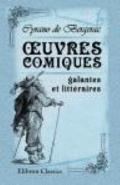 ?uvres comiques, galantes et littraires: Revue et publie avec des notes par P.L. Jacob (Fren...
