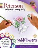 Peterson Field Guide Coloring Books: Wildflowers (Peterson Field Guide Color-In Books)