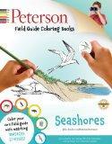 Peterson Field Guide Coloring Books: Seashores (Peterson Field Guide Color-In Books)