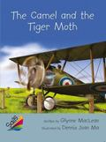 Rigby Reading Sails : Leveled Reader Silver Grades 4-5 Book 4: the Camel and the Tiger Moth
