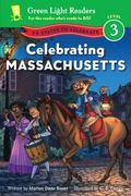 Celebrating Massachusetts : 50 States to Celebrate