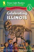 Celebrating Illinois : 50 States to Celebrate
