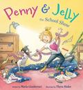 Penny and Jelly : The School Show