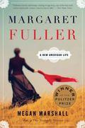 Margaret Fuller : A New American Life