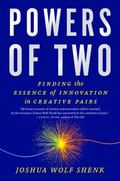 Powers of Two : Finding the Essence of Innovation in Creative Pairs
