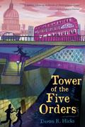 Tower of the Five Orders : The Shakespeare Mysteries, Book 2