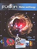 Science Fusion Matter and Energy Module H (grades 6 - 8) Teacher Edition 2017