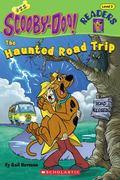 Haunted Road Trip (Scooby-Doo! Reader Series #22)