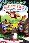 Saving Mister Nibbles (Elliot's Park Series #1)