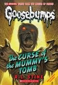 Curse of The Mummy's Tomb (Classic Goosebumps Series #6)