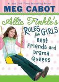 Best Friends and Drama Queens (Allie Finkle's Rules for Girls Series #3)