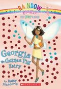 Georgia the Guinea Pig Fairy (Pet Fairies Series #3)