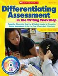 Differentiating Assessment in the Writing Workshop: Templates, Checklists, How-to's, and Stu...