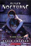 Blood Ties (Oliver Nocturne Series #3)