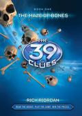 Maze of Bones (The 39 Clues Series #1)